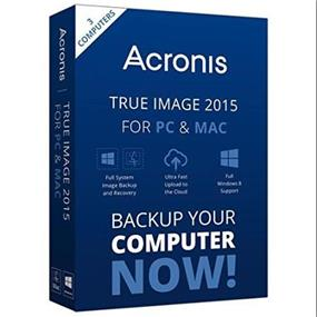 Acronis True Image 2015 PC Backup and Recovery