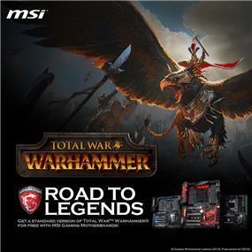 Purchase MSI Motherboard, receive $71.99 in-game value for Total War: Warhammer. Limited Qty. Promo Ends Aug 31, 2016.