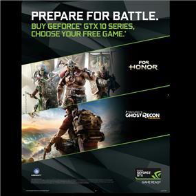 Buy any GeForce GTX 1080 Ti, 1080, 1070, 1060 graphic cards, system or notebooks and get your choice of For Honor or Ghost Recon: Wildlands. Promo Extend to 2017/05/09